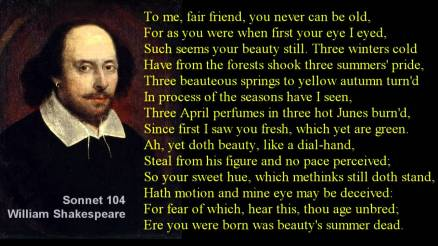 A piece about friendship would be incomplete without Shakespeare's Sonnet 104